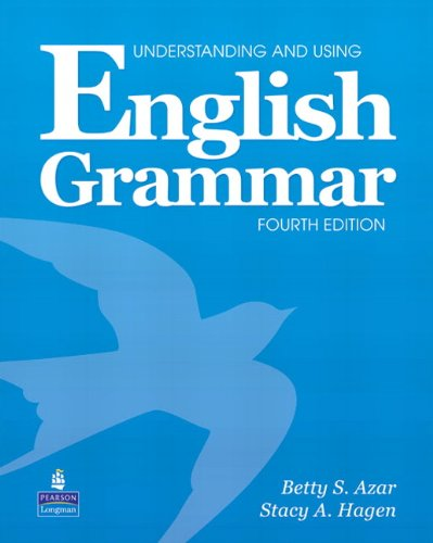 Understanding and Using English Grammar, 4th Edition...