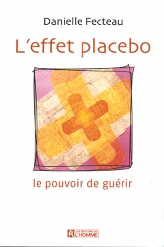 L'effet placebo (French Edition)