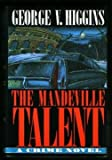 The Mandeville Talent: A Crime Novel