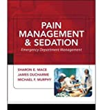 img - for [(Pain Management and Sedation: Emergency Department Management)] [Author: Sharon Mace] published on (November, 2005) book / textbook / text book