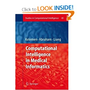 Computational Intelligence in Medical Informatics (Studies in Computational Intelligence)