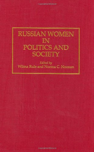 Russian Women in Politics and Society (Contributions in Women's Studies)