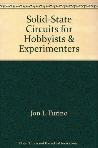 Solid-State Circuits for Hobbyists and Experimenters,