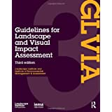 Guidelines for Landscape and Visual Impact Assessment