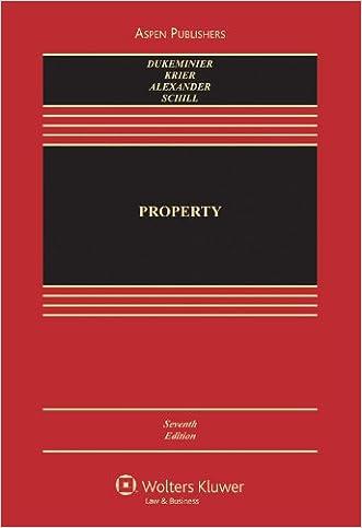 Property, 7th Edition written by Jesse Dukeminier
