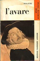 L'avare: Comédie (Nouveaux Classiques Larousse)