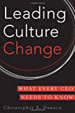 img - for Leading Culture Change: What Every CEO Needs to Know book / textbook / text book
