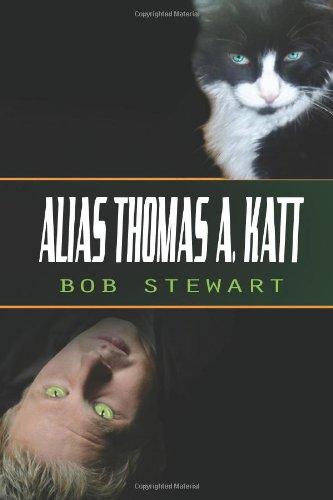 Book: Alias Thomas A. Katt by Bob Stewart