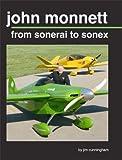 John Monnett from Sonerai to Sonex