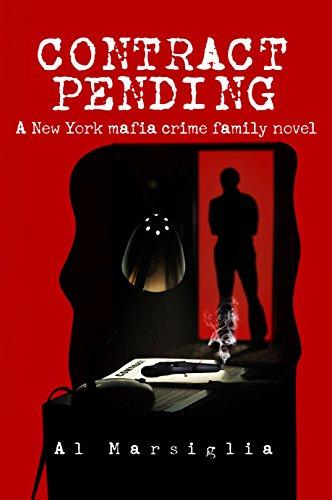 Book: Contract Pending - A New York mafia crime family novel (Frankie Fiore Book 1) by Al Marsiglia