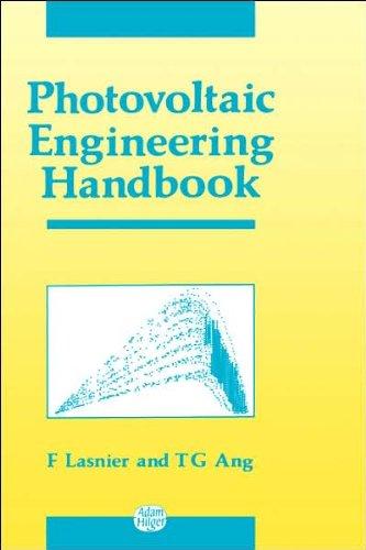 Photovoltaic Engineering Handbook, by F Lasnier