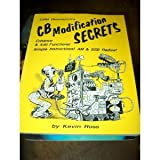 CB Modification Secrets: Crb Research's (0939780259) by Ross, Kevin