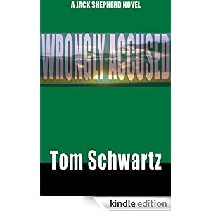 Wrongly Accused: Jack Shepherd Mystery Thriller Series, Book 1