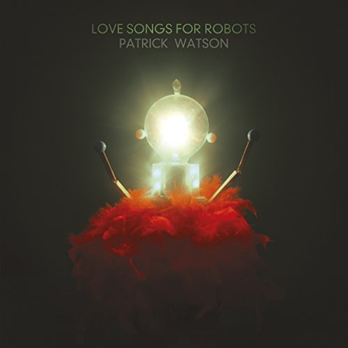 Love Songs For Robots (Love And Robots compare prices)