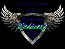 Culinary BootCamp Hands-On Cookery Manual (Entry Level Book 1)