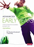 Advanced Early Years: For Foundation Degrees and Levels 4/5, 2nd edition