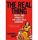 img - for The Real Thing: Truth And Power At The Coca-cola Company (Paperback) - Common book / textbook / text book