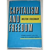 Capitalism and Freedom ~ Rose Friedman