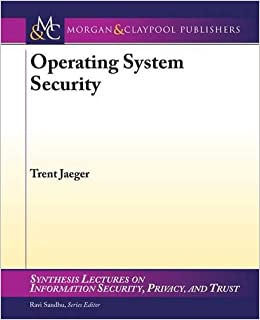 Buy Operating System Security (Synthesis Lectures on Information ...