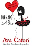 Tornado Allie: (Chick Lit and BBW Romance) (Dating Daisies Book 1)