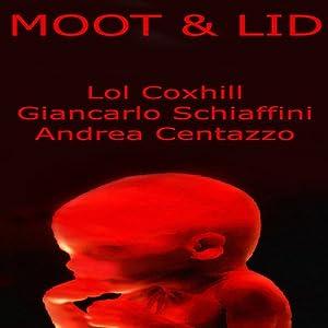 Moot & Lid