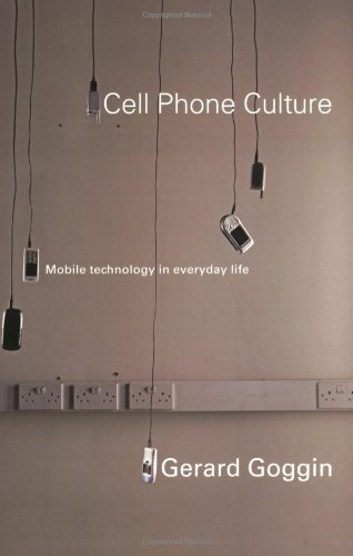 The Impact of Cell Phones on Psychology, Community, Culture, Arts and Economics