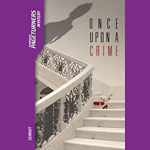 Once Upon a Crime: Pageturners | [Anne Schraff]