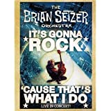 Brian Setzer Orchestra: It's Gonna Rock 'Cause That's What I Do