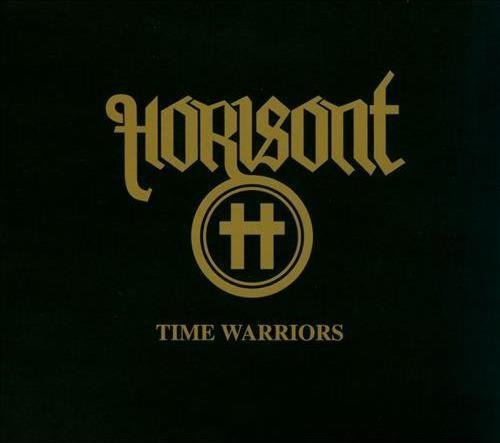 Time Warriors by HORISONT (2013-10-08)