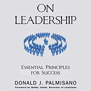 On Leadership: Essential Principles for Success | [Donald J. Palmisano]