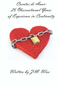 Cuentos de Amor: 25 Observational Years of Experience Continuity download ebook