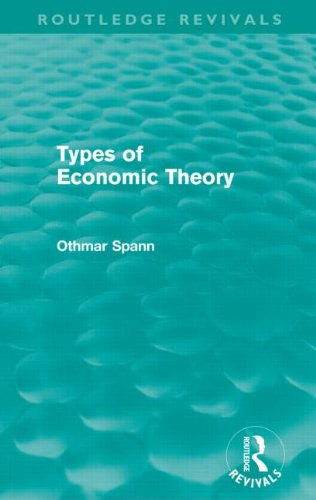 Types of Economic Theory (Routledge Revivals)