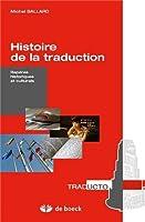 Histoire de la traduction : Repères historiques et culturels