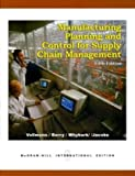 Manufacturing Planning and Control for Supply Chain Management, by Vollmann, 5th International Editi (0071121331) by Thomas E. Vollmann