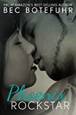 Phoenix Rockstar (Book One in the Erotic Rockstar Series)