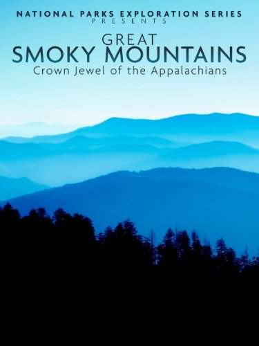 National Parks Exploration Series: Great Smoky Mountains