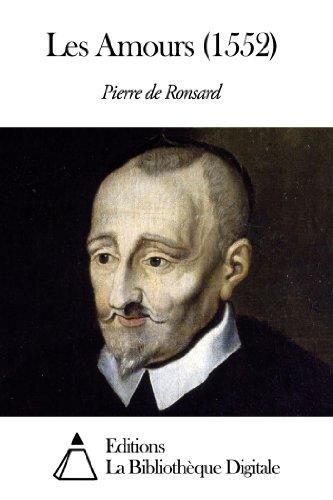 Pierre de Ronsard - Les Amours (1552)