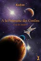 A la Poursuite des Confins (Le Cycle des Atmaks t. 2)
