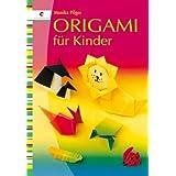 "Origami f�r Kindervon ""Monika Pilger"""