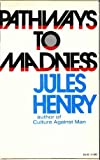 img - for Pathways to Madness, V882 book / textbook / text book
