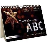"""Das Weihnachts-ABC: Der andere Adventskalendervon """"Marcus C. Leitschuh"""""""