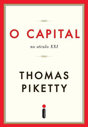 Thomas Piketty - O capital no século XXI (Portuguese Edition)