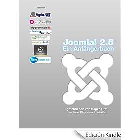 Joomla! 2.5 - Ein Anf�ngerbuch (German Edition)
