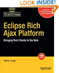 Eclipse Rich Ajax Platform: Bringing...