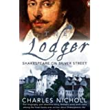 The Lodger: Shakespeare on Silver Streetby Charles Nicholl