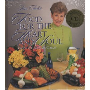 Food For The Heart And Soul: The Art Of Cooking En Concert