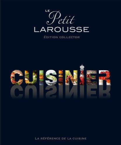 Le Petit Larousse illustré : Cuisinier
