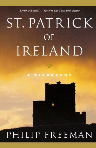 St. Patrick of Ireland: A Biography (English and English Edition)