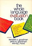 The Whole Language Evaluation Book (0772517118) by Goodman, Kenneth S.