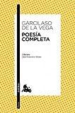 img - for Poesia completa de Garcilaso de la Vega (Spanish Edition) book / textbook / text book